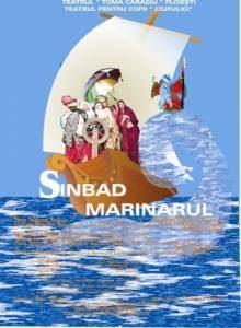 """Teatru pentru copii – """"Sinbad Marinarul"""""""